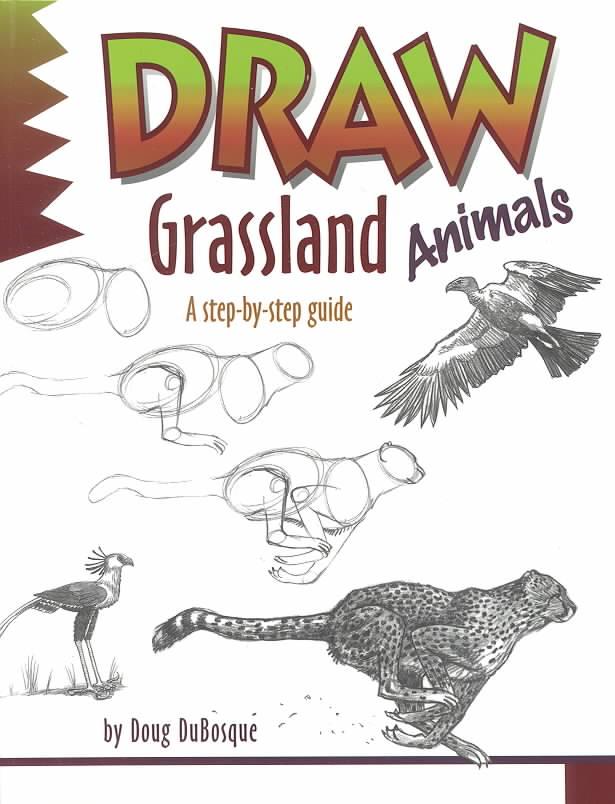 Draw Grassland Animals By Helmcamp, Amy
